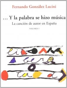 Y la palabra se hizo música Fernando Lucini