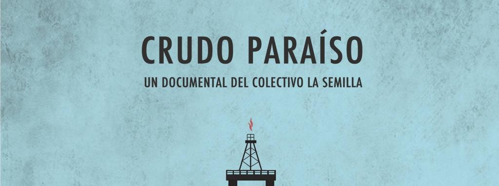 crudo paraíso documental