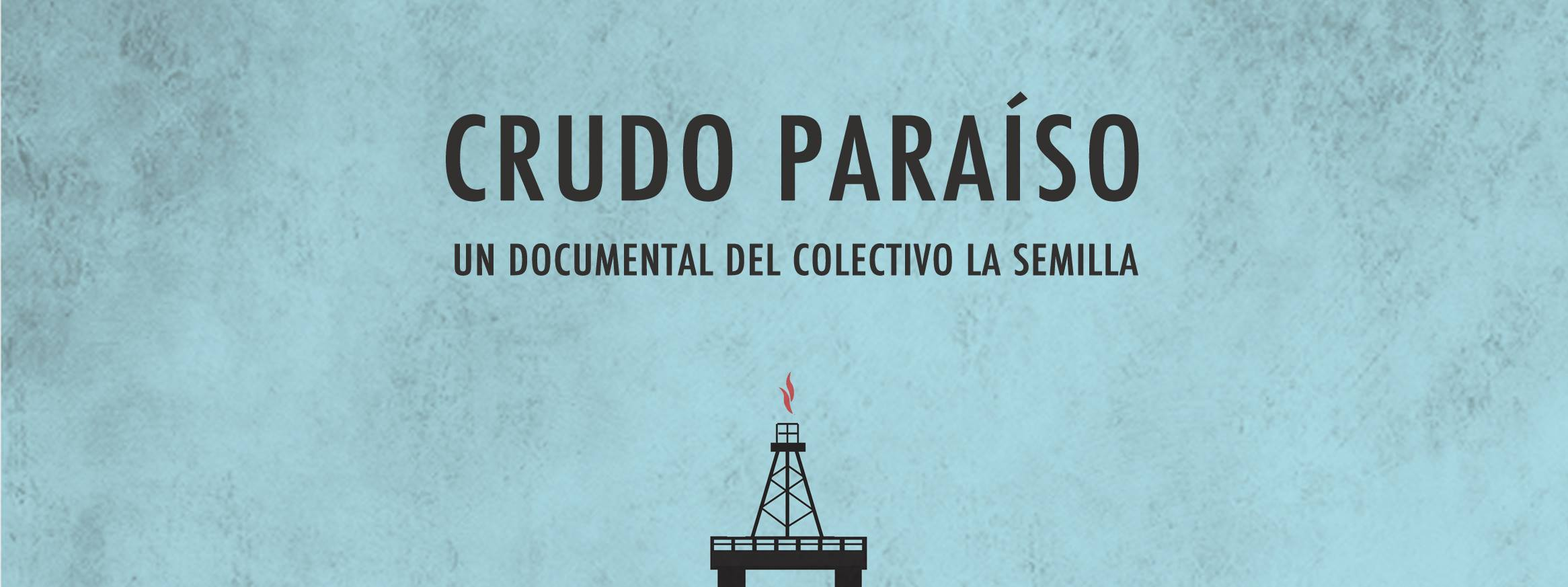 crudo paraíso documental